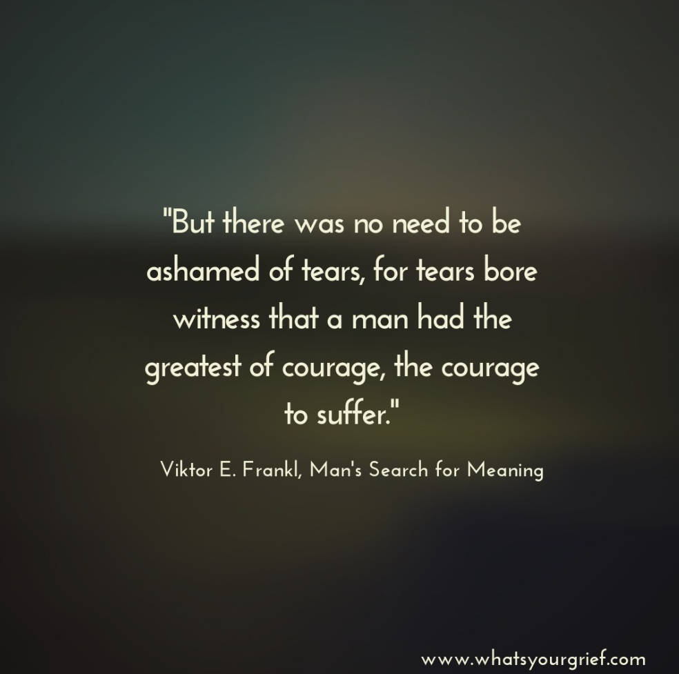 """the courage to suffer."" – Viktor E. Frankle [984×977]"