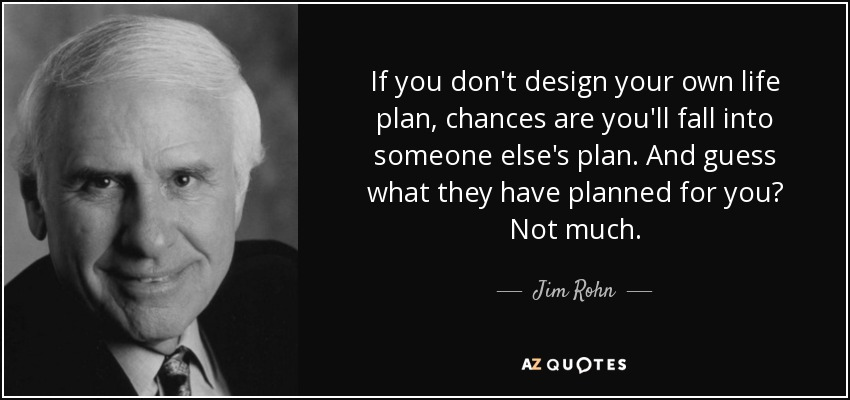 """Design your own life plan"" – Jim Rohn (850×400)"