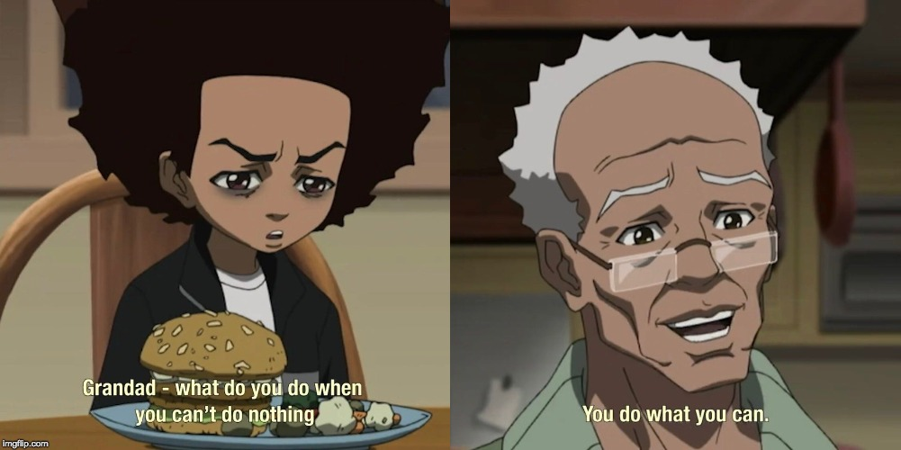 [Image] Wisdom from The Boondocks
