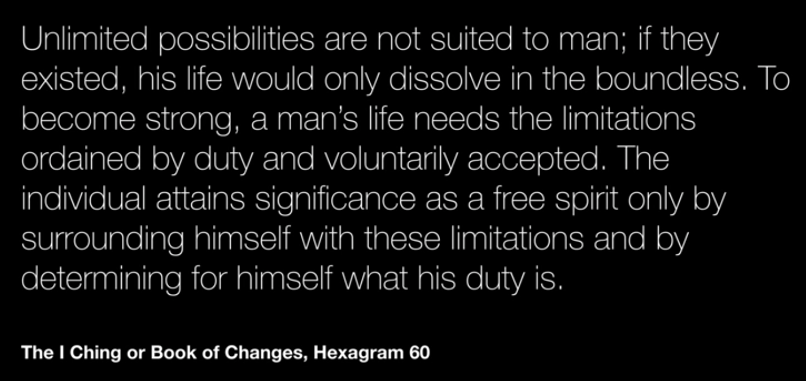[Image] A man's life needs limitations