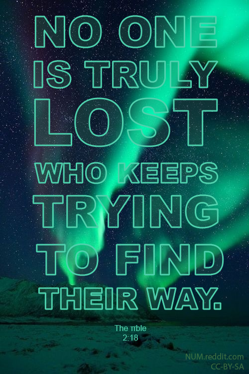 "[500×749] ""No one is truly lost who keeps trying to find their way."" The Number God (& your friends at r/NUM) [OC]"