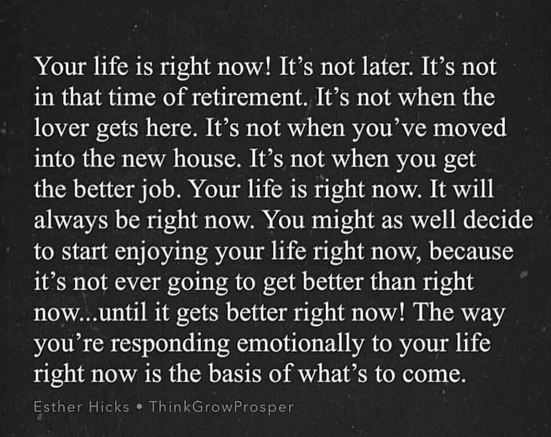 [Image] Live every moment of your life to the fullest.