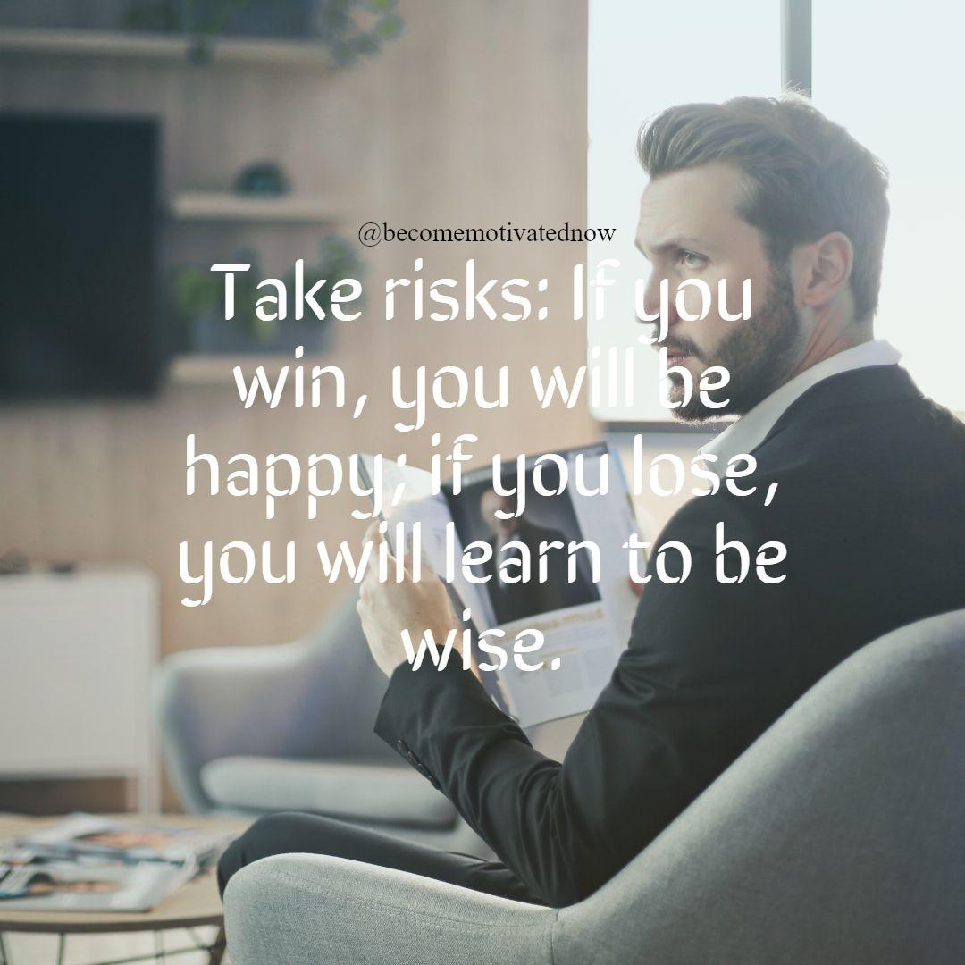 [Image] Take risks!