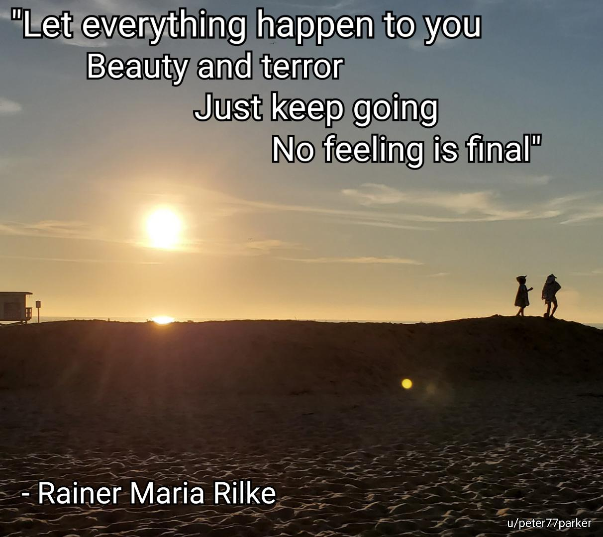 """Just keep going…"" -Rainer Rilke. (1212 x 1080)"