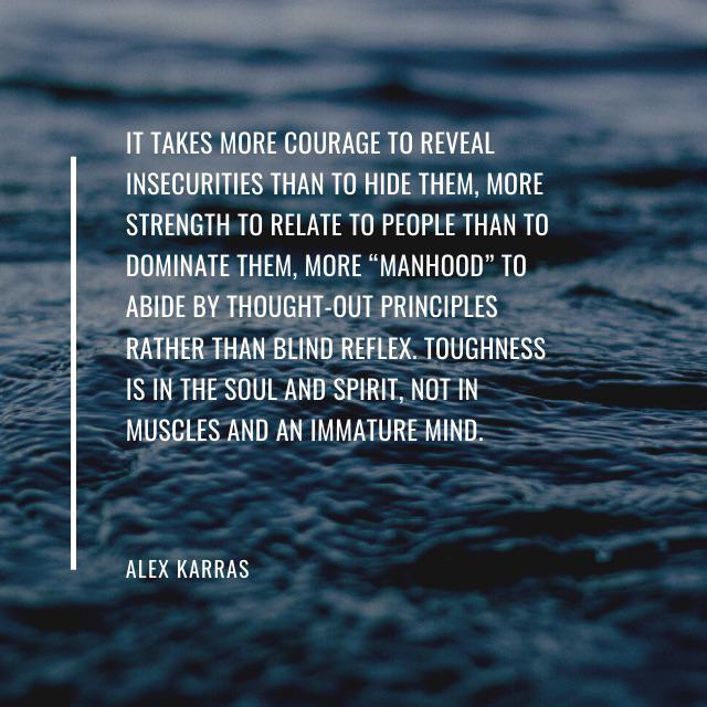 [Image] Toughness is in the soul and spirit, not in muscles and an immature mind – Alex Karras