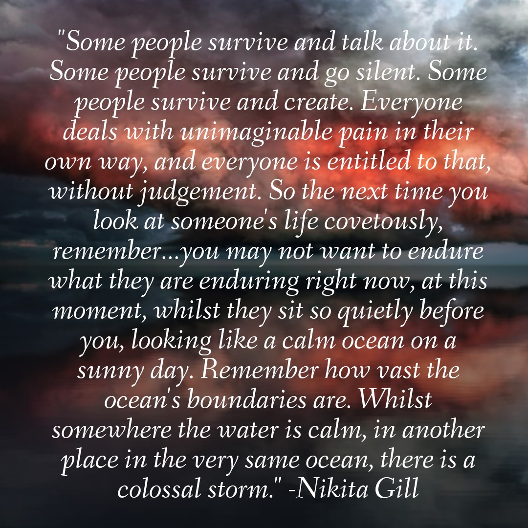 """Some people survive and go silent."" – Nikita Gill [1080×1080]"