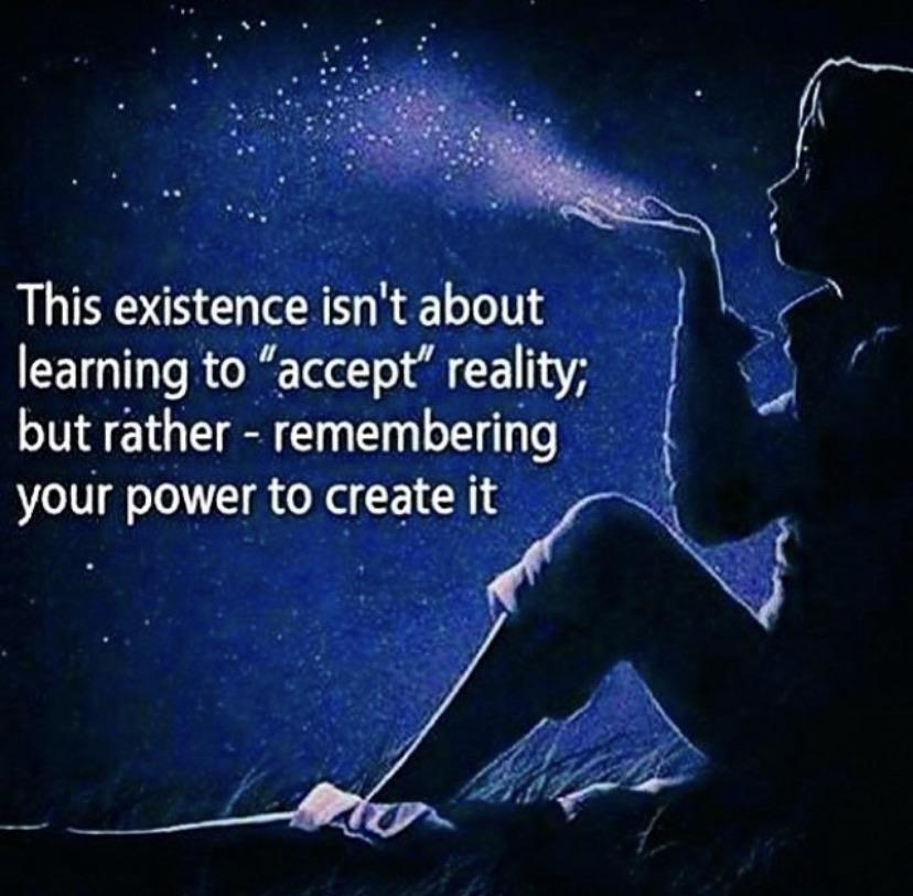 [Image] You create your own reality