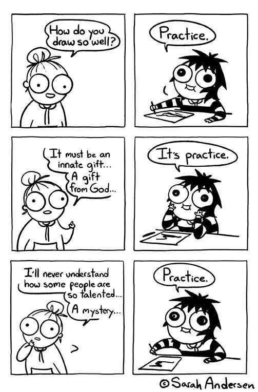 [IMAGE] «Practice» (Credit: Sarah Andersen)