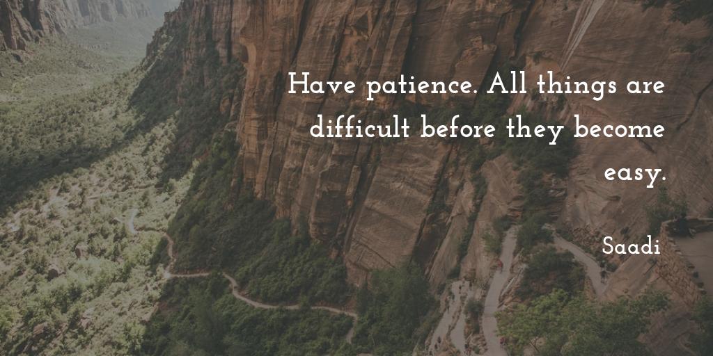 """Have Patience …"" – Saadi [1024×512]"