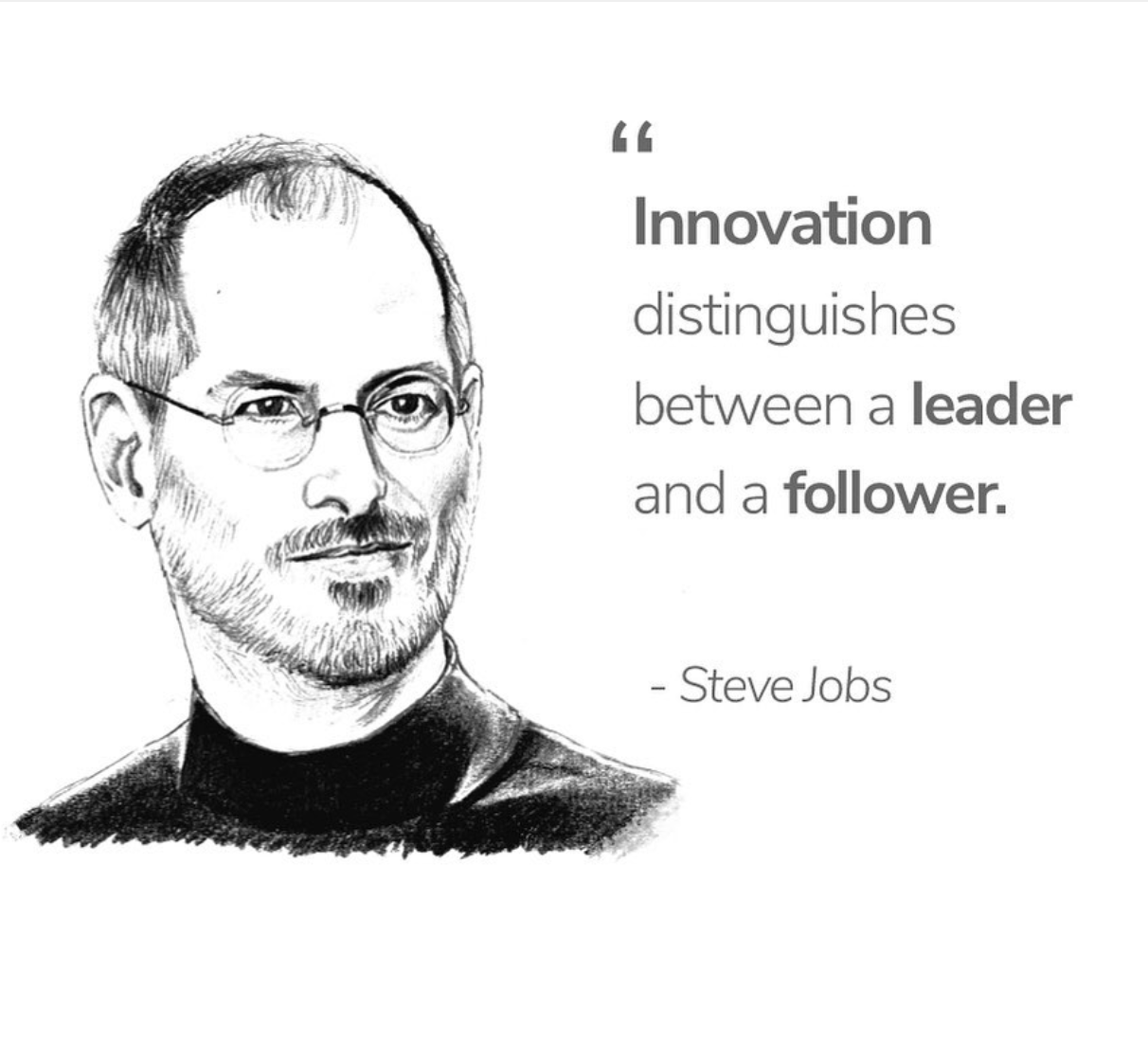 [Image] Innovation is what distinguishes a leader from a follower
