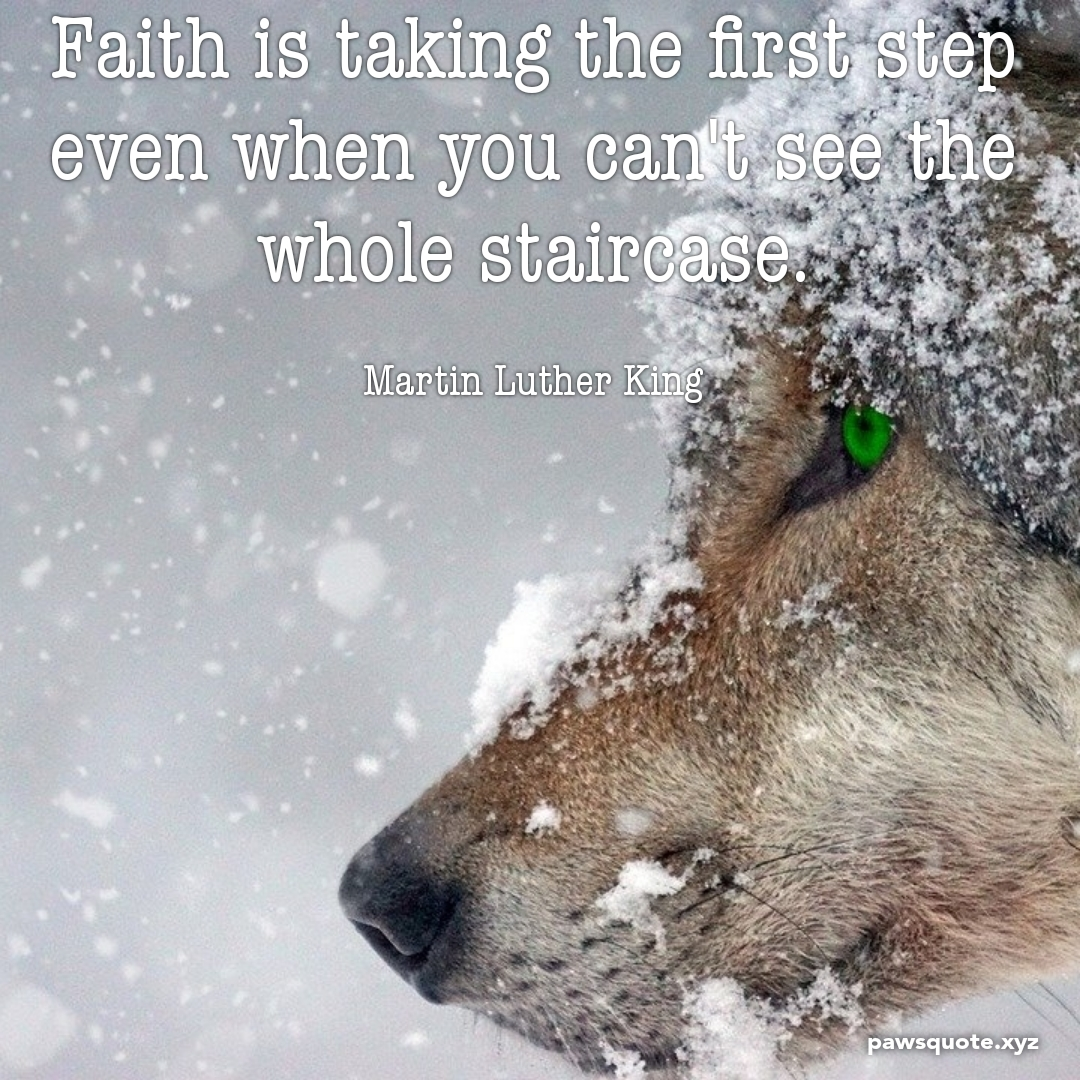 Faith is taking the first step even when you can't see the whole staircase. Martin Luther King (1080 x 1080)