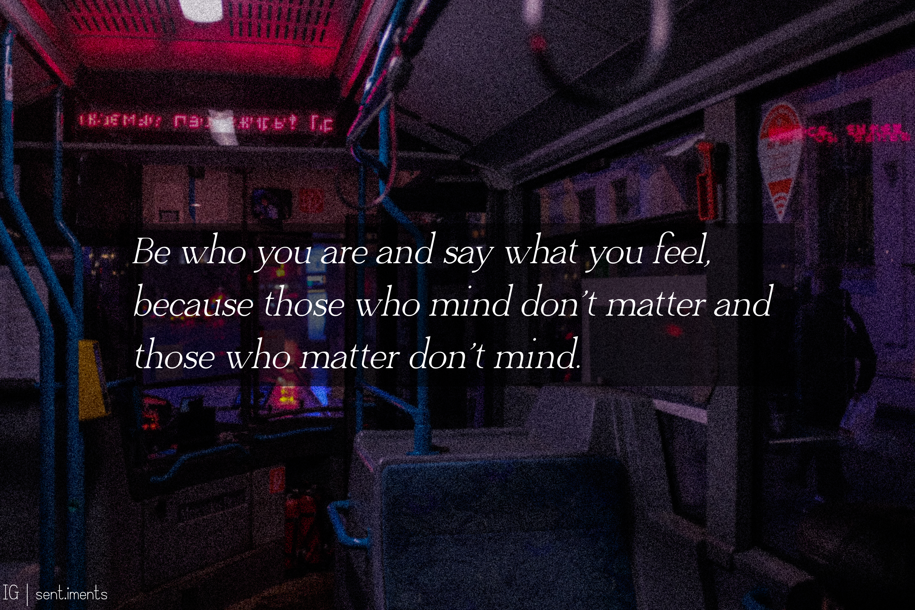 """Be who you are and say what you feel, because those who mind don't matter and those who matter don't mind."" by Dr. Seuss [3000 X 2000]"