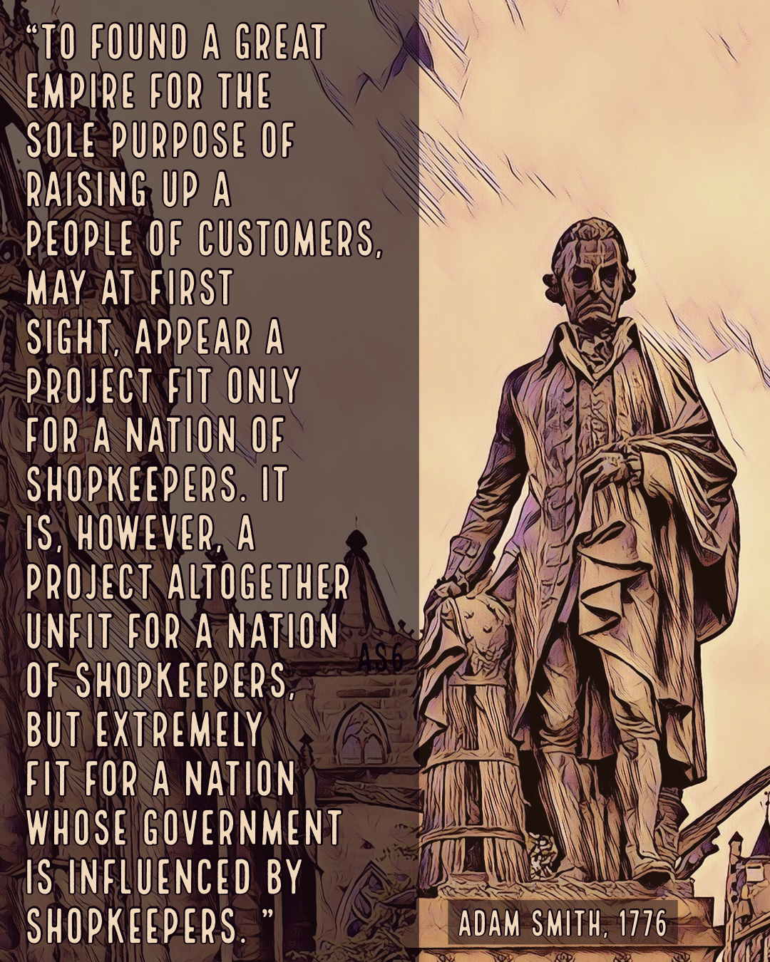 A Nation of Shopkeepers – Adam Smith [1080×1350]