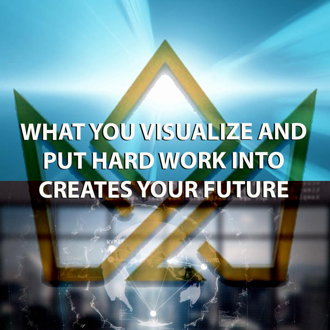 What You Visualize and Put Hard Work Into Creates Your Future Juan Areco (1080 x 1080)