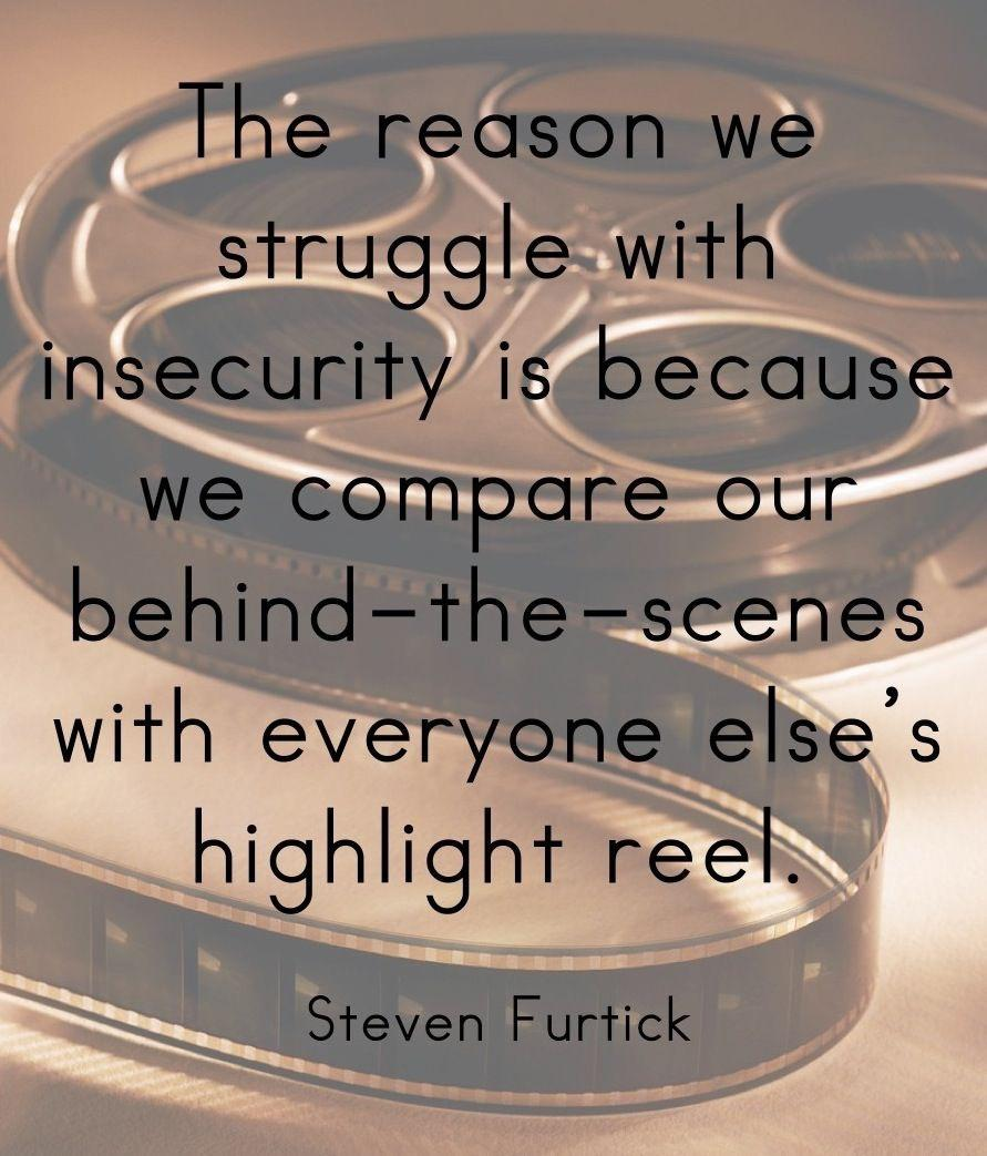 [IMAGE] «The Reason We Struggle with Insecurity»