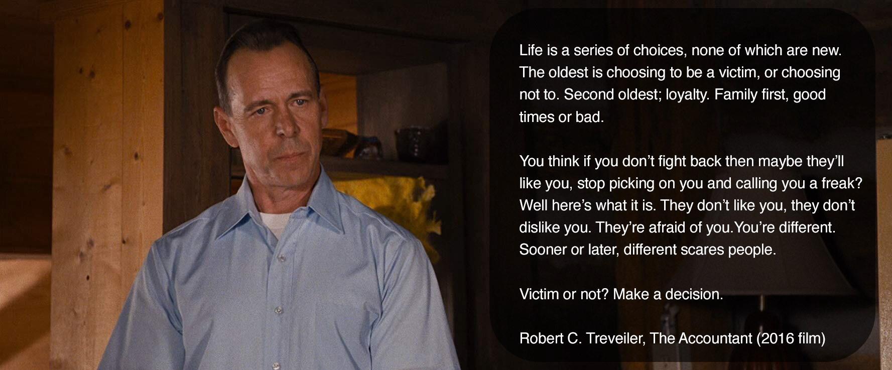 """Victim or not? Make a decision."" – Robert C. Treveiler [OC] [1777×737]"