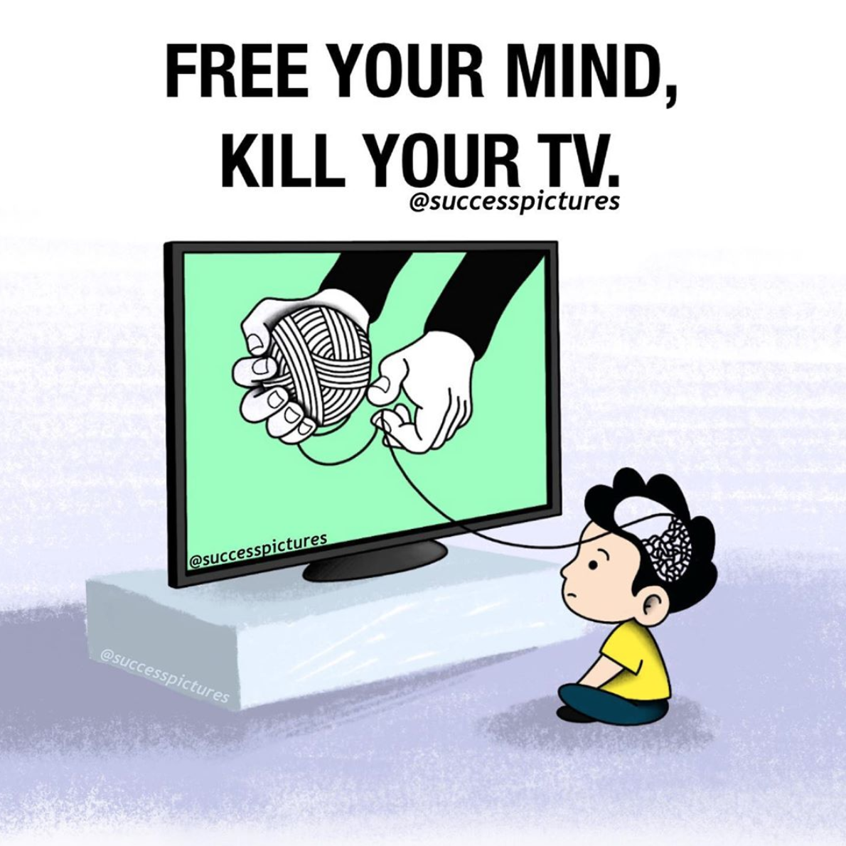 [Image] Free your mind, Kill your TV