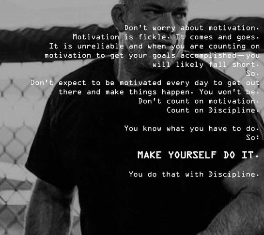 [Image] Don't worry about motivation – Jocko Willink