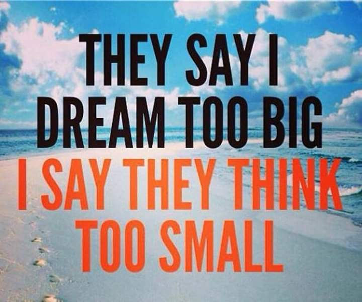 [Image] Always dream big