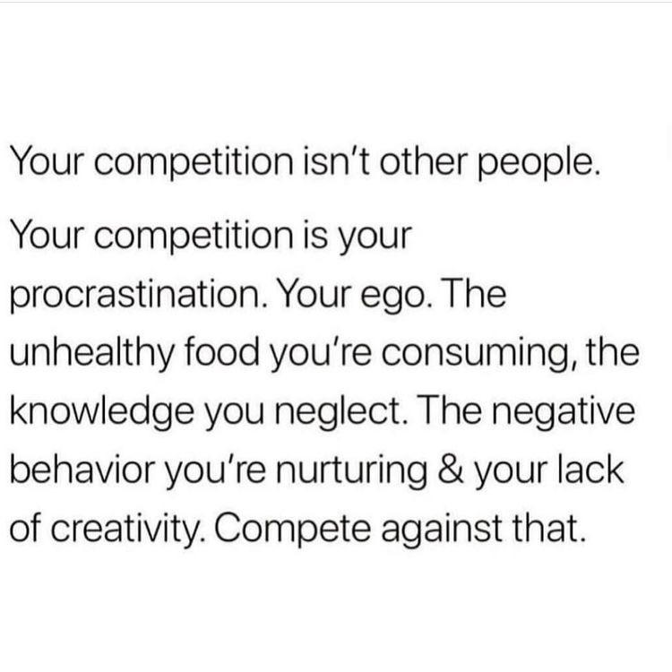 [IMAGE] You are your worst enemy. Acknowledge that and work on it.
