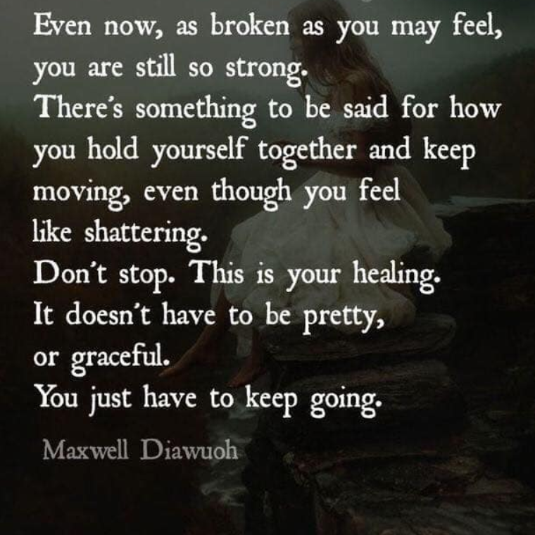 [IMAGE] Healing isn't pretty.. Keep going!
