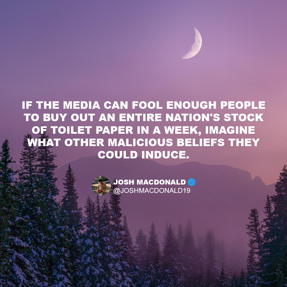 """If the media can fool enough people…"" – Josh MacDonald [1000×1000]"