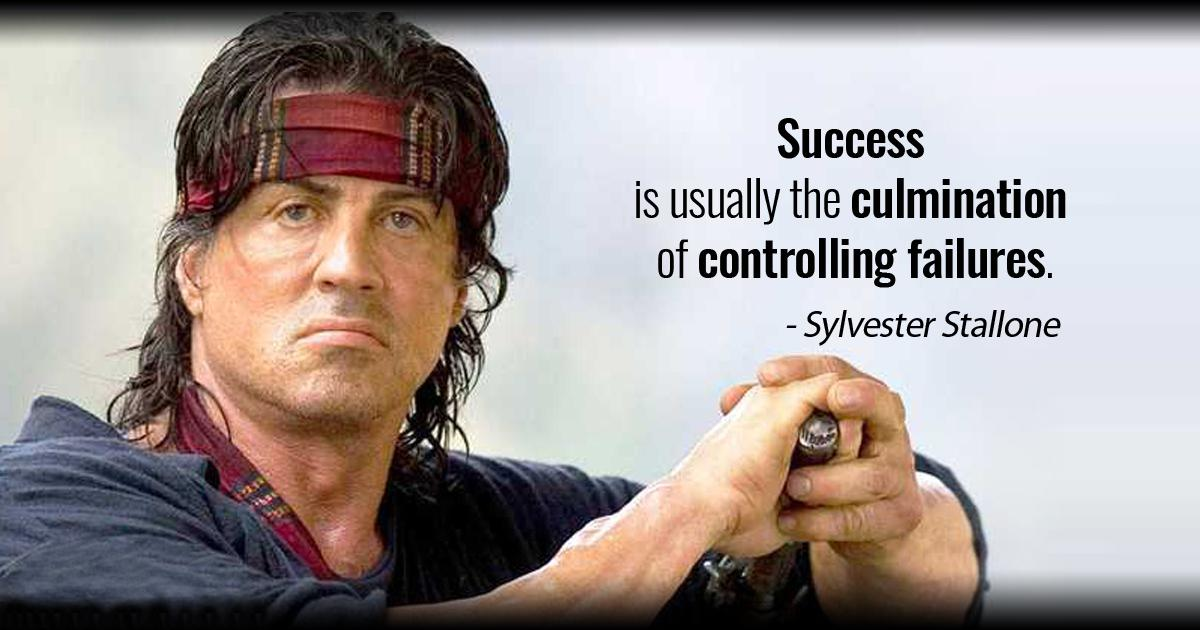 """Success is usually the culmination of controlling failures."" – Sylvester Stallone [1200×630]"