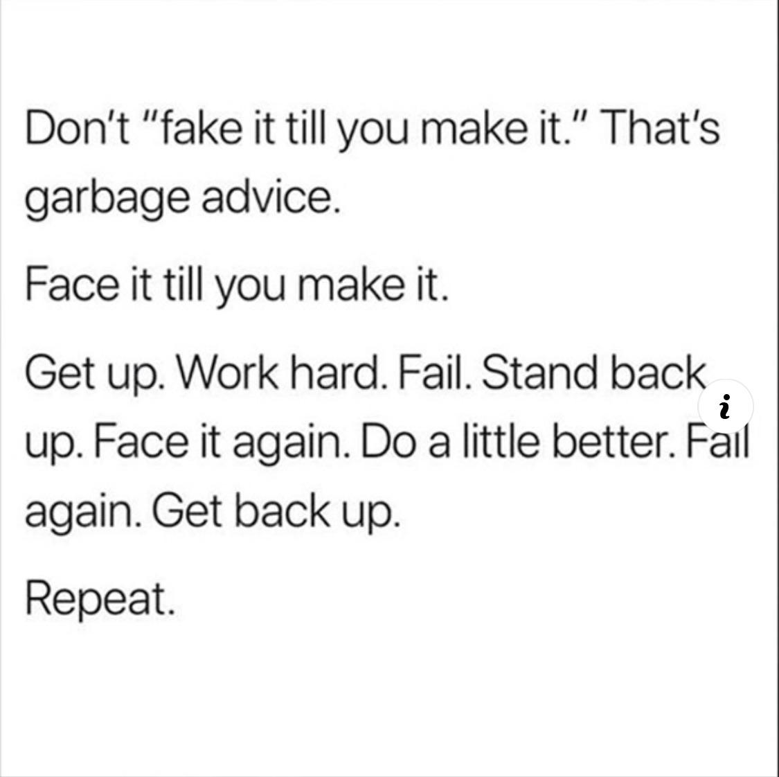 [Image] Face it till you make it