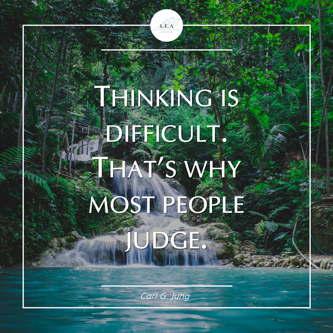 Thinking is difficult. That's why most people judge. – Carl Jung [1134×1134]