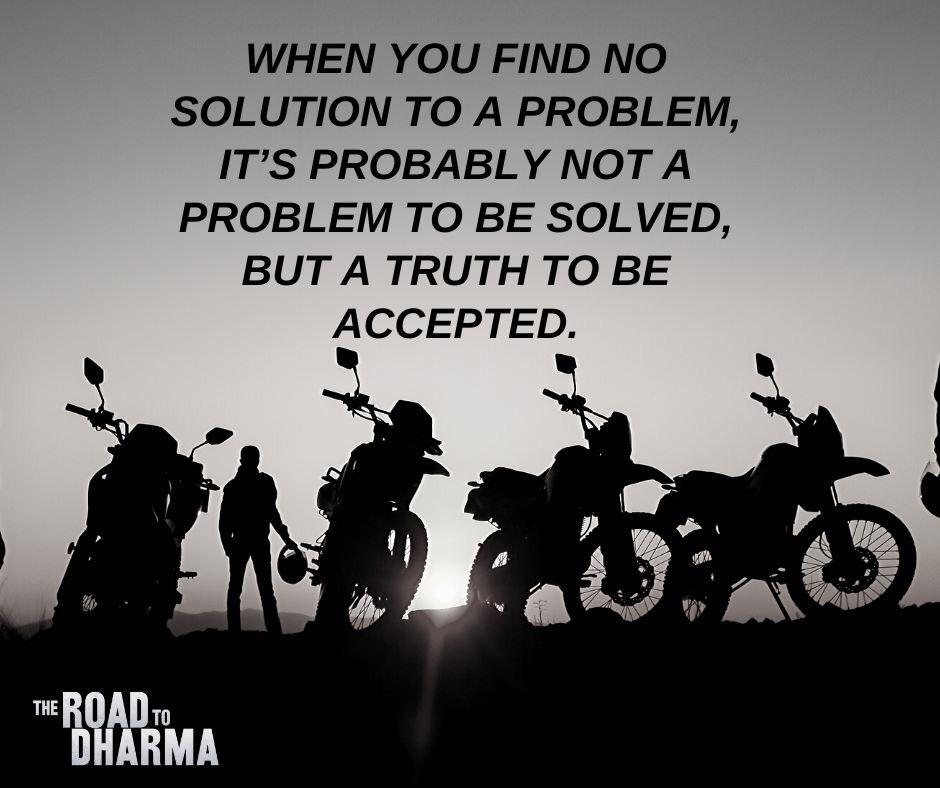 """When you find no solution to a problem, its probably not a problem to be solved, but a truth to be accepted"" – Anand Mehrotra [940×788]"