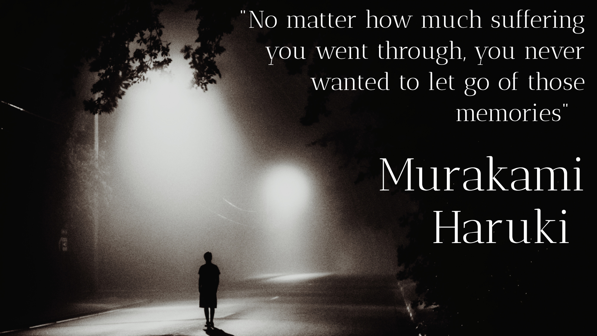 """you never wanted to let go of those memories"" – Haruki Murakami [1920×1080]"
