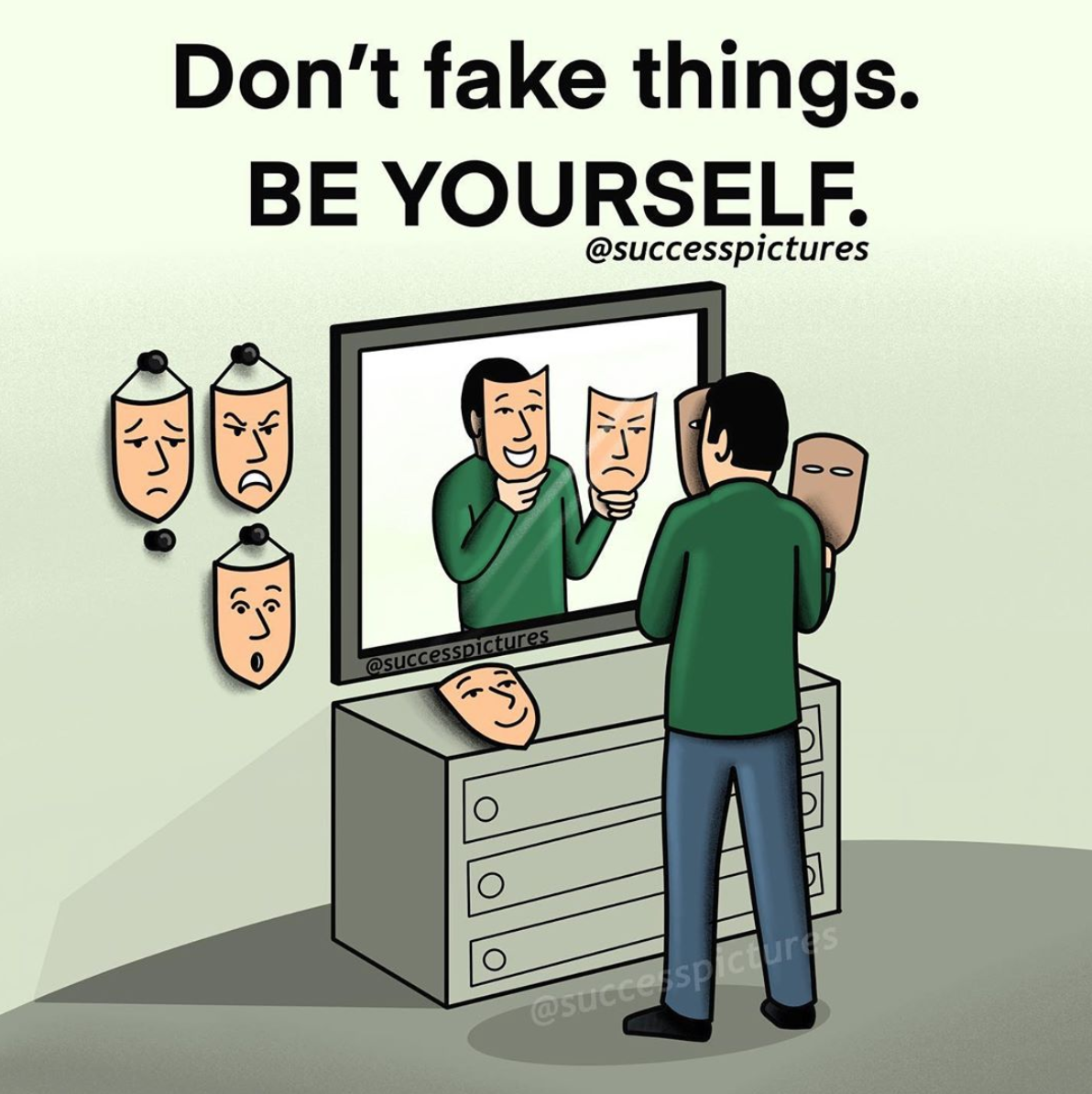[Image] Be yourself is all you need to achieving success in your life