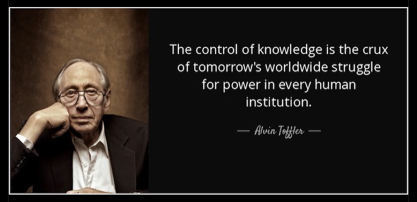 The control of knowledge is the crux – Alvin Toffler (828 x 401)