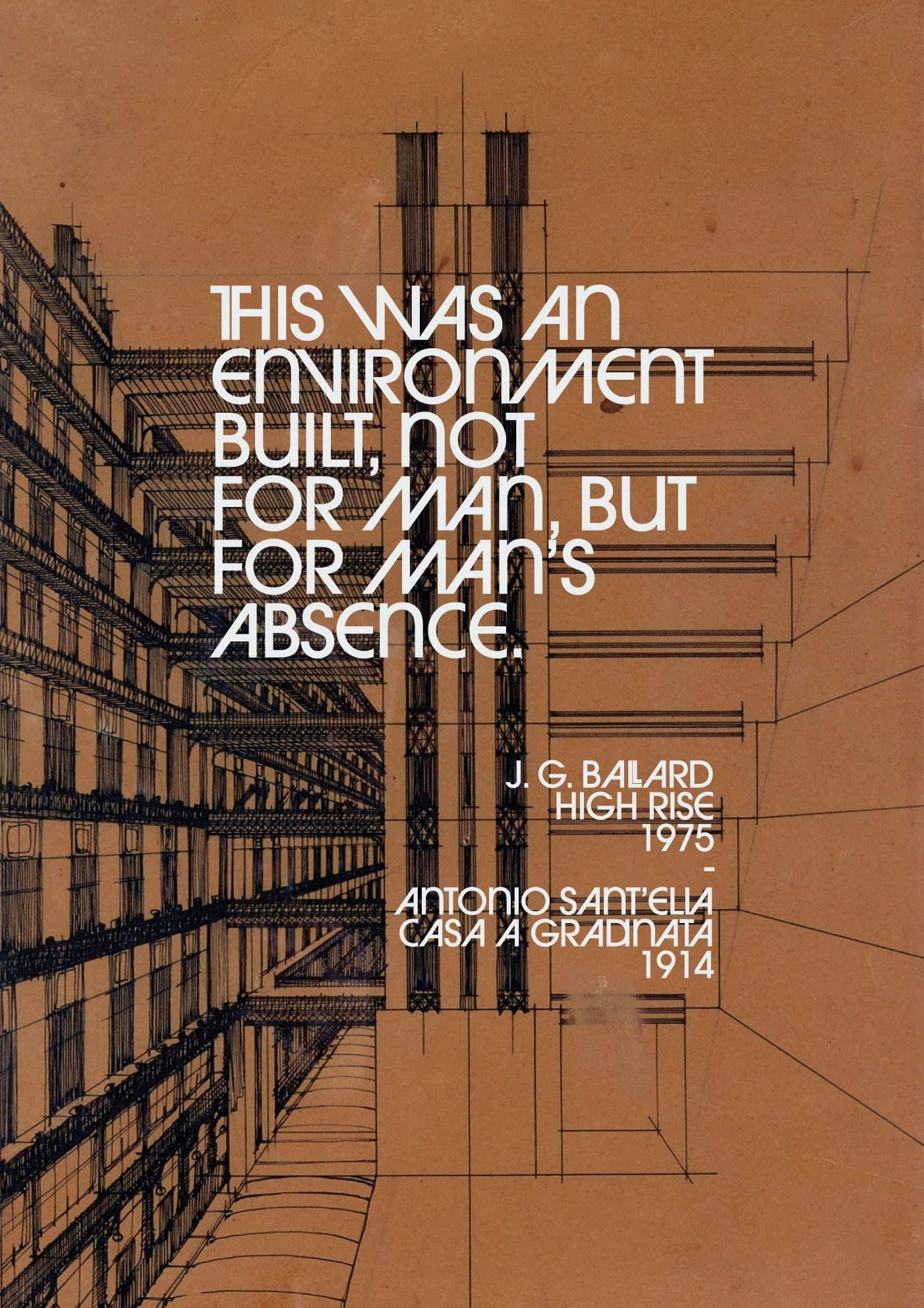 """this was an environment built, not for man, but for man's absence.""- J.G. Ballad [1402×1984]"