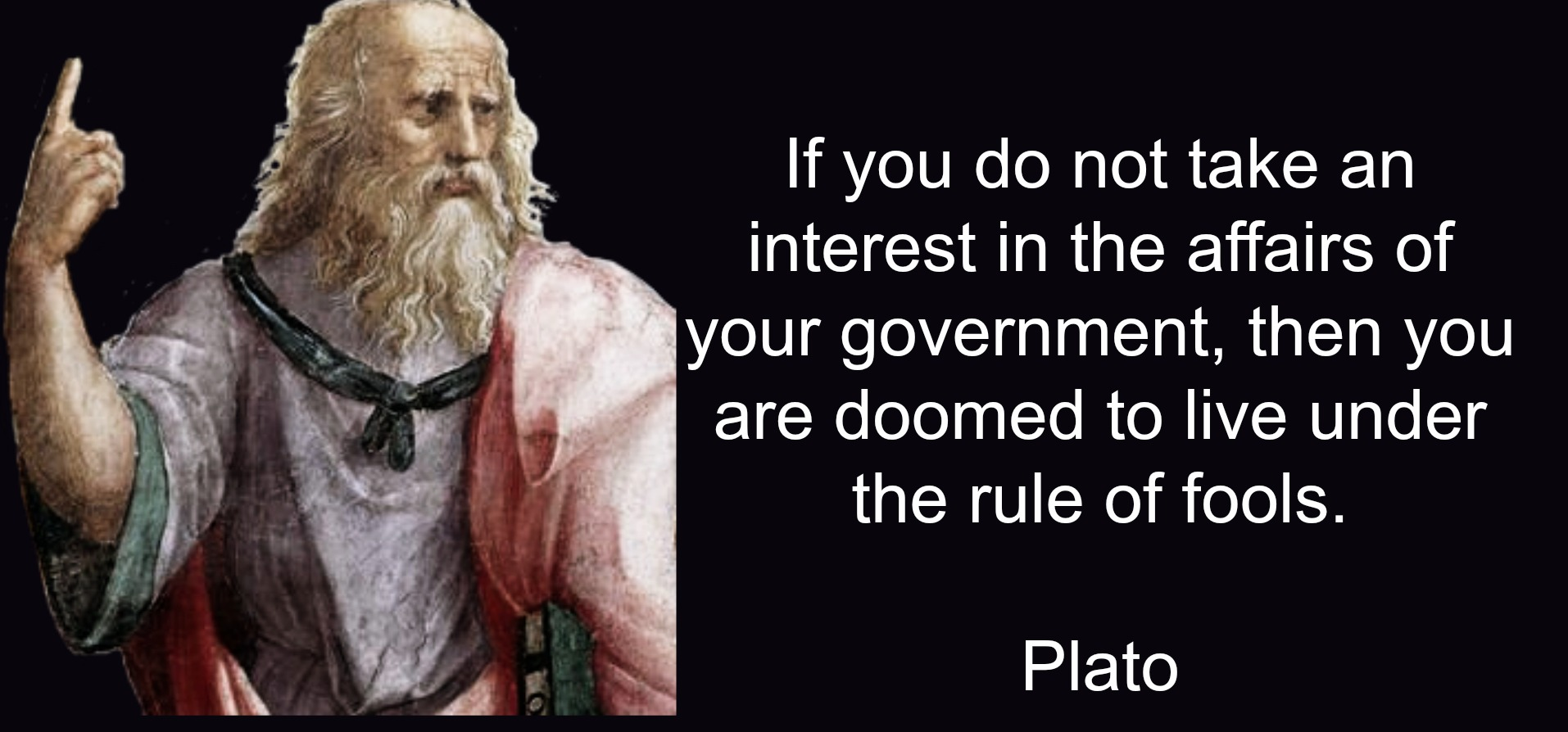 """If you do not take an interest…"" [Plato- 1914×894]"