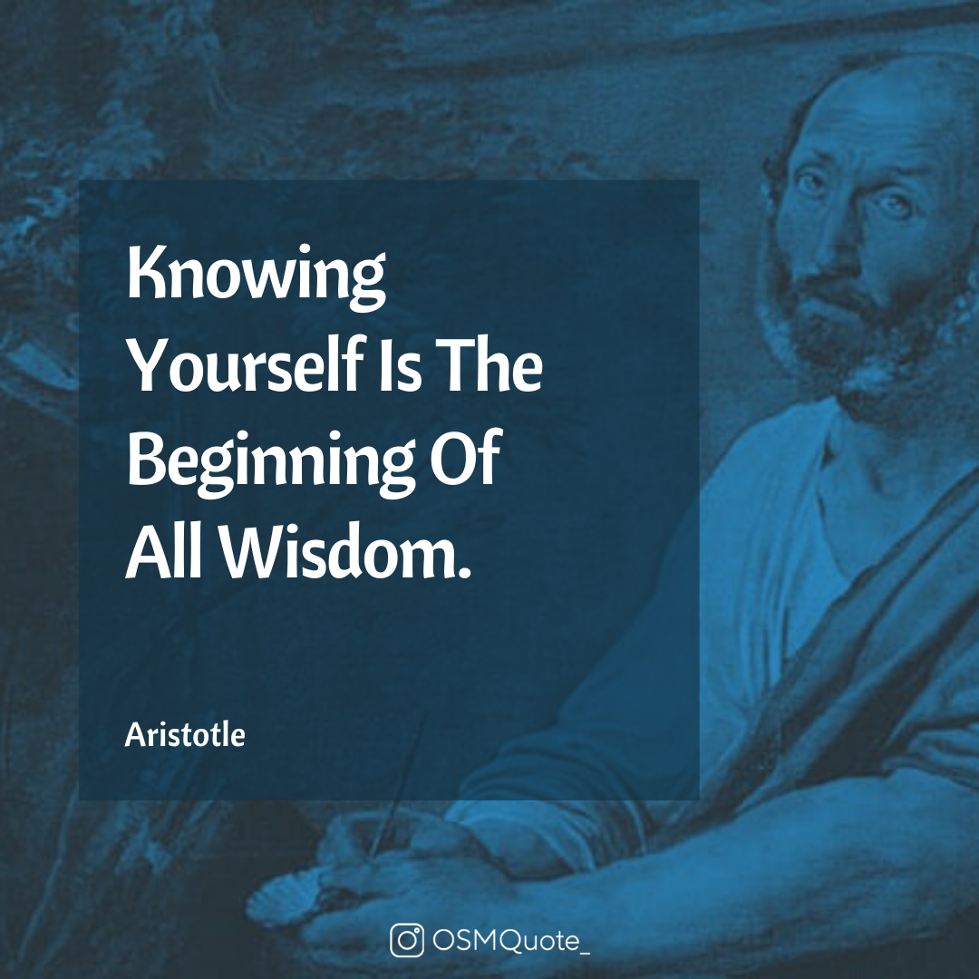 Knowing Yourself Is The Beginning Of All Wisdom. – Aristotle (1080×1080)