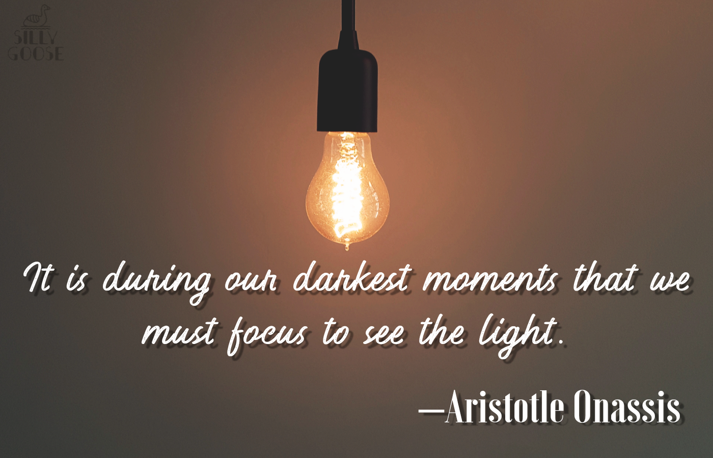 """It is during our darkest moments that we must focus to see the light."" —Aristotle Onassis[1400×900]"