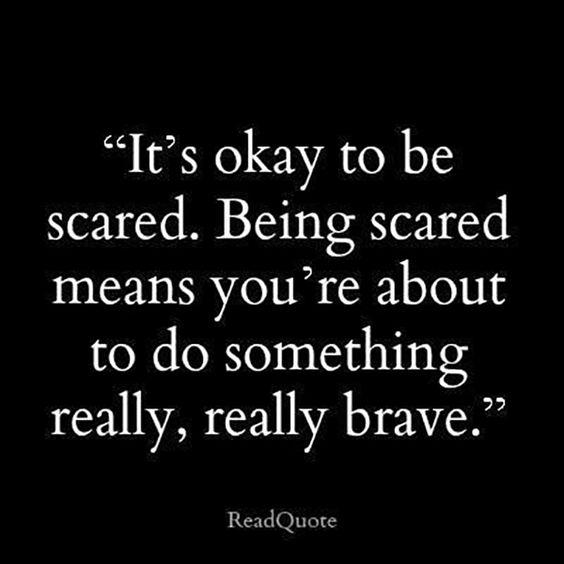 [Image] It's ok to be scared