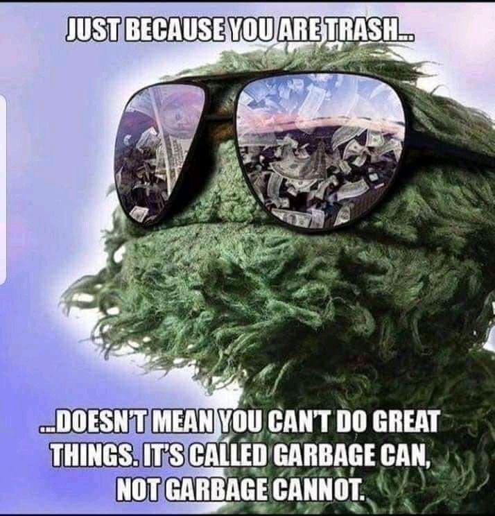 [Image] It's called garbage can, not garbage cannot.