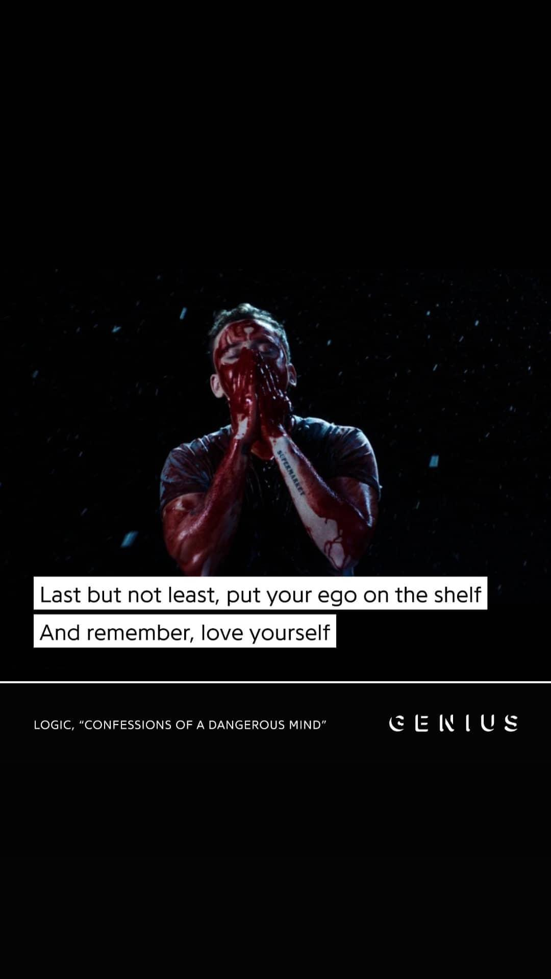 """Put your ego on the shelf and love yourself""- Logic [1080×1920]"