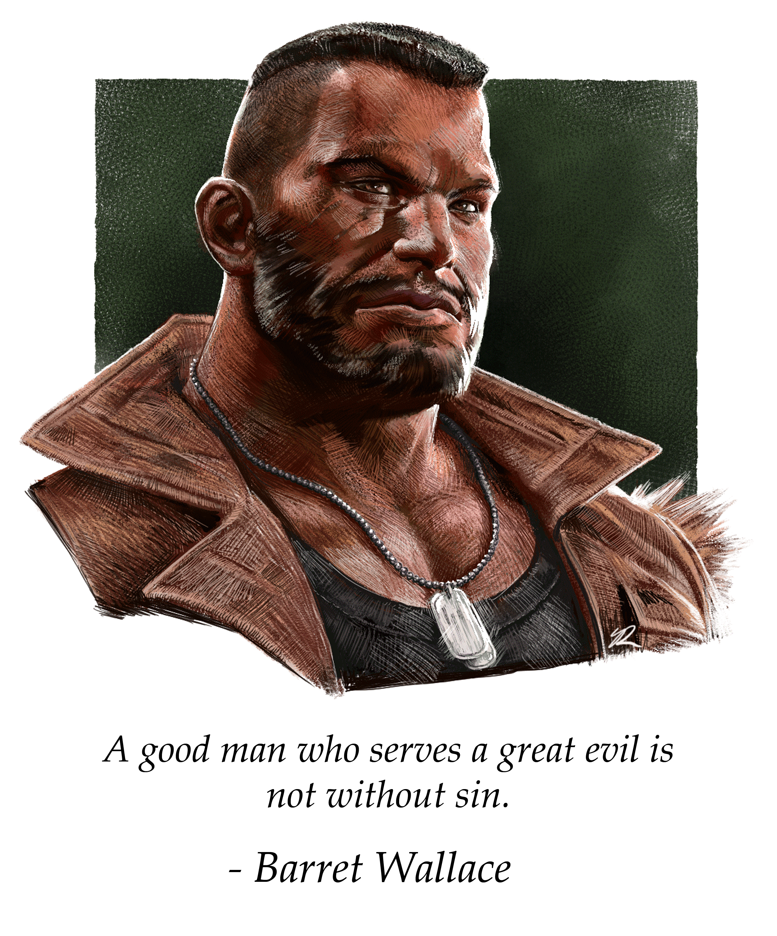A good man who serves a great evil is not without sin. – Barret FF7 [2480×2988]