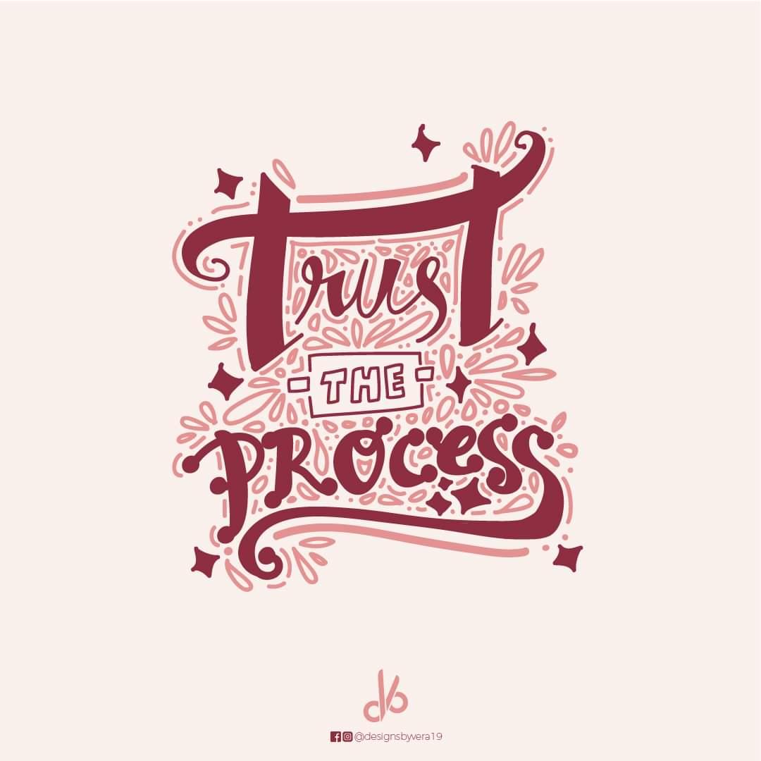 #TrustTheProcess [ 1080px X 1080px ]