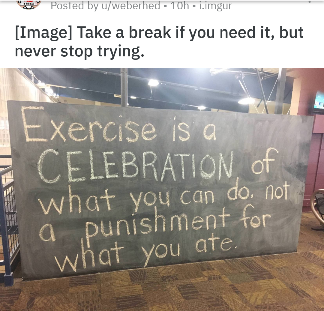 [Image] I found this on here a long time back, (I've tried locating the post to link it but couldn't find it), but it really helped me look at exercise positively. I'm struggling with work and was hoping for help to reimagine this quote for Work. I've added my try as a comment. Thanks!