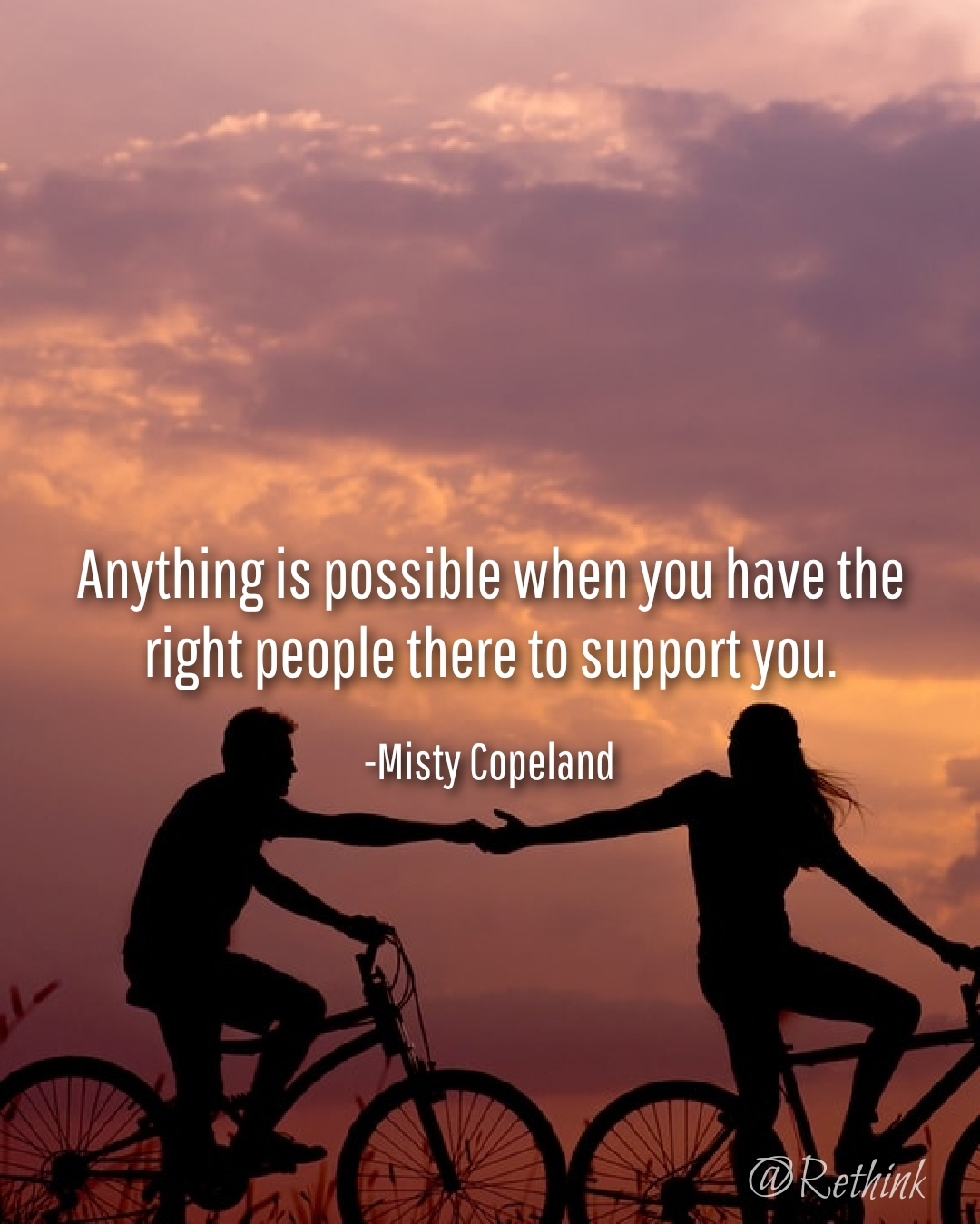 """Anything is possible when you have the right people there to support you"" Misty Copeland [1080×1349]"