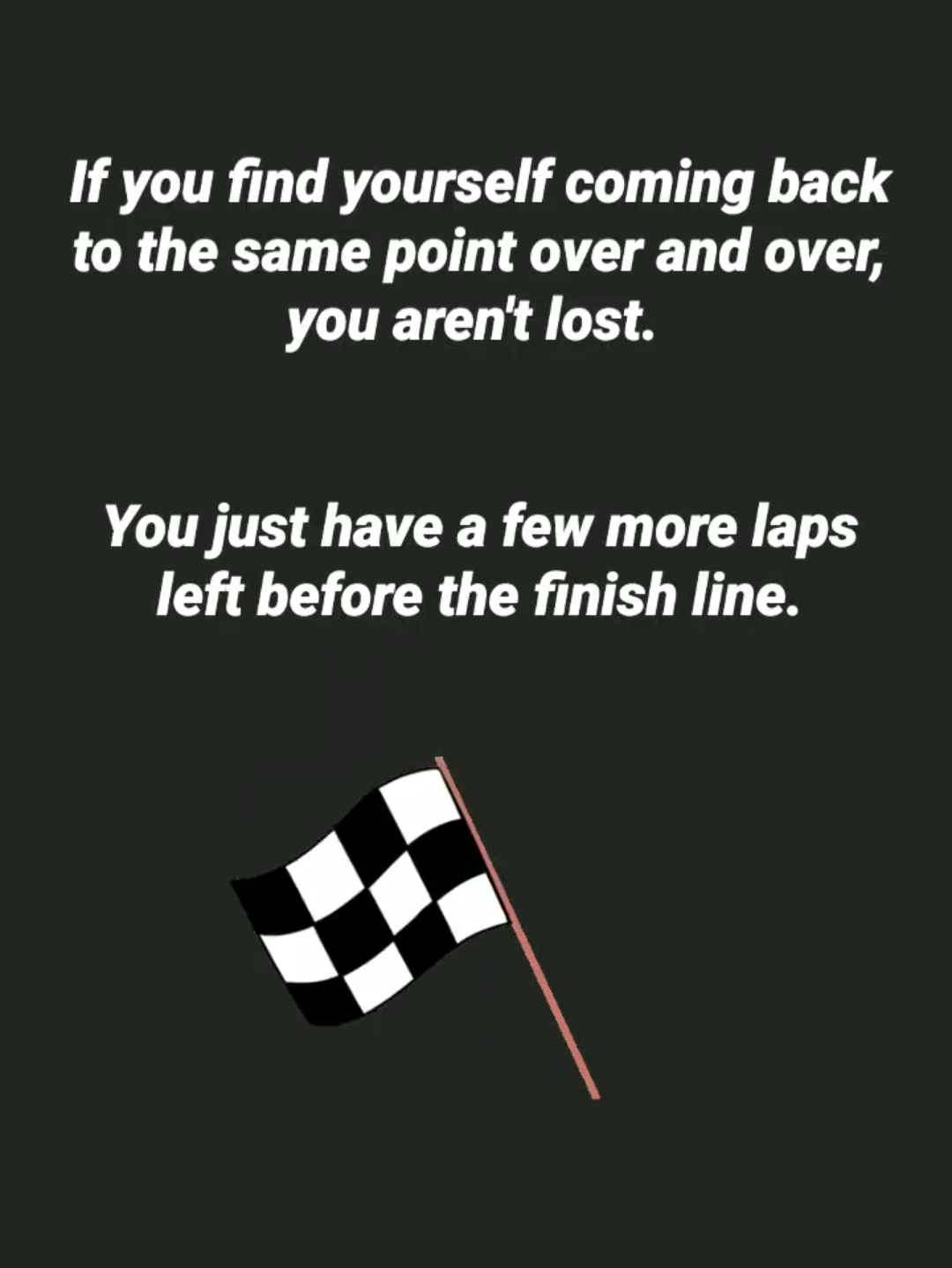 [Image] One step, one sprint, one lap at a time