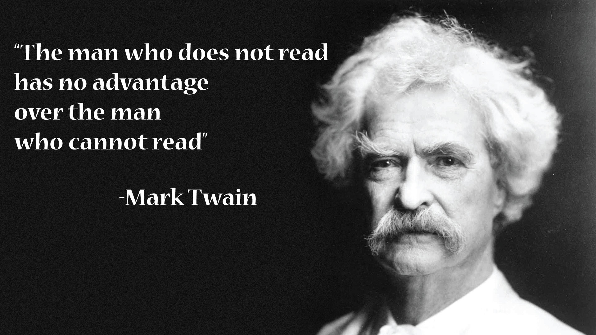 """The man who does not…"" [Mark Twain- 1920×1080]"