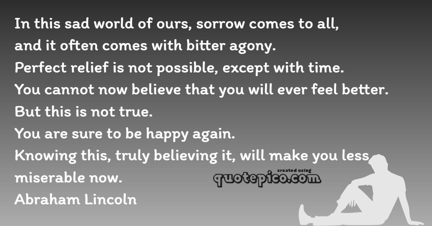 [Image] Abraham Lincoln – Knowing this will make you less miserable now