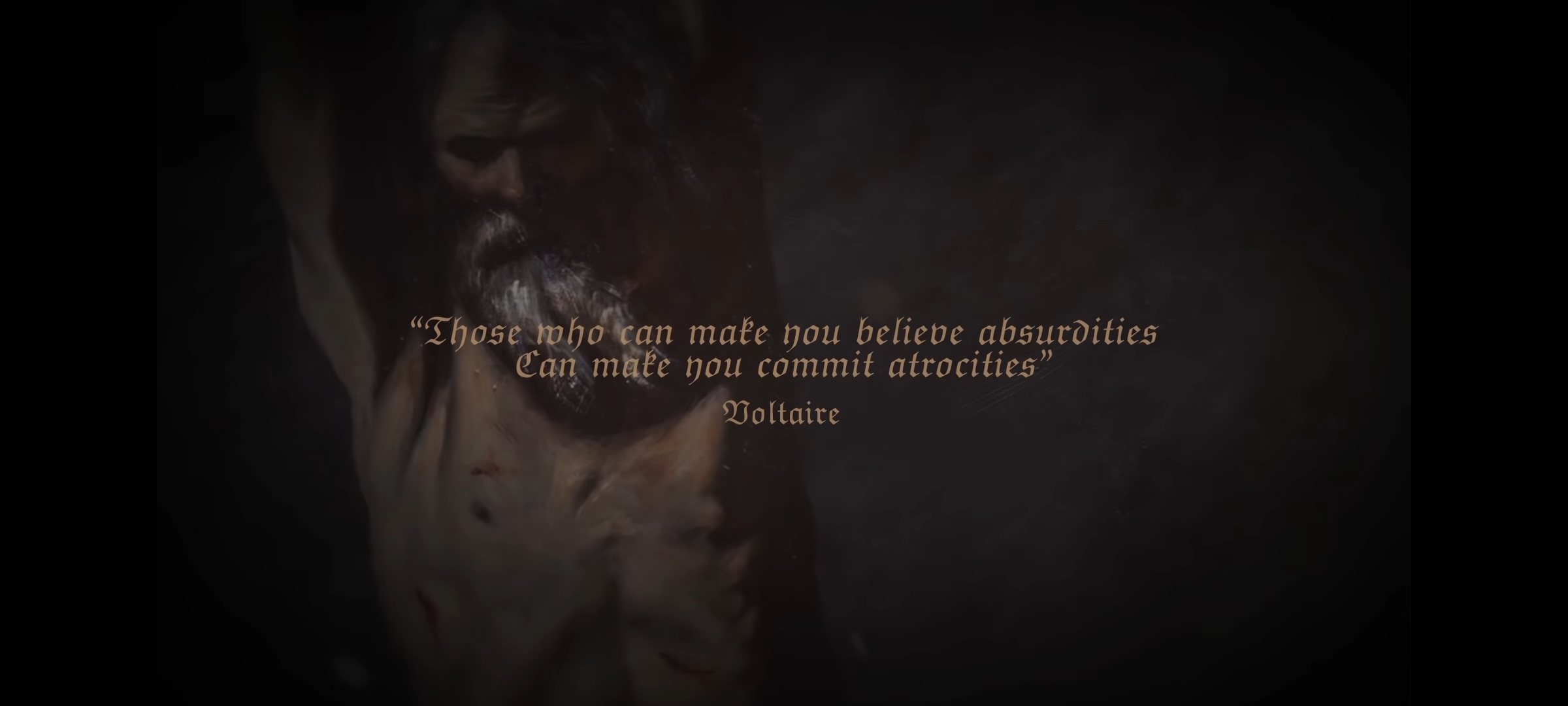 """Those who can make you believe absurdities, can make you commit atrocities."" – Voltaire [2400×1080]"