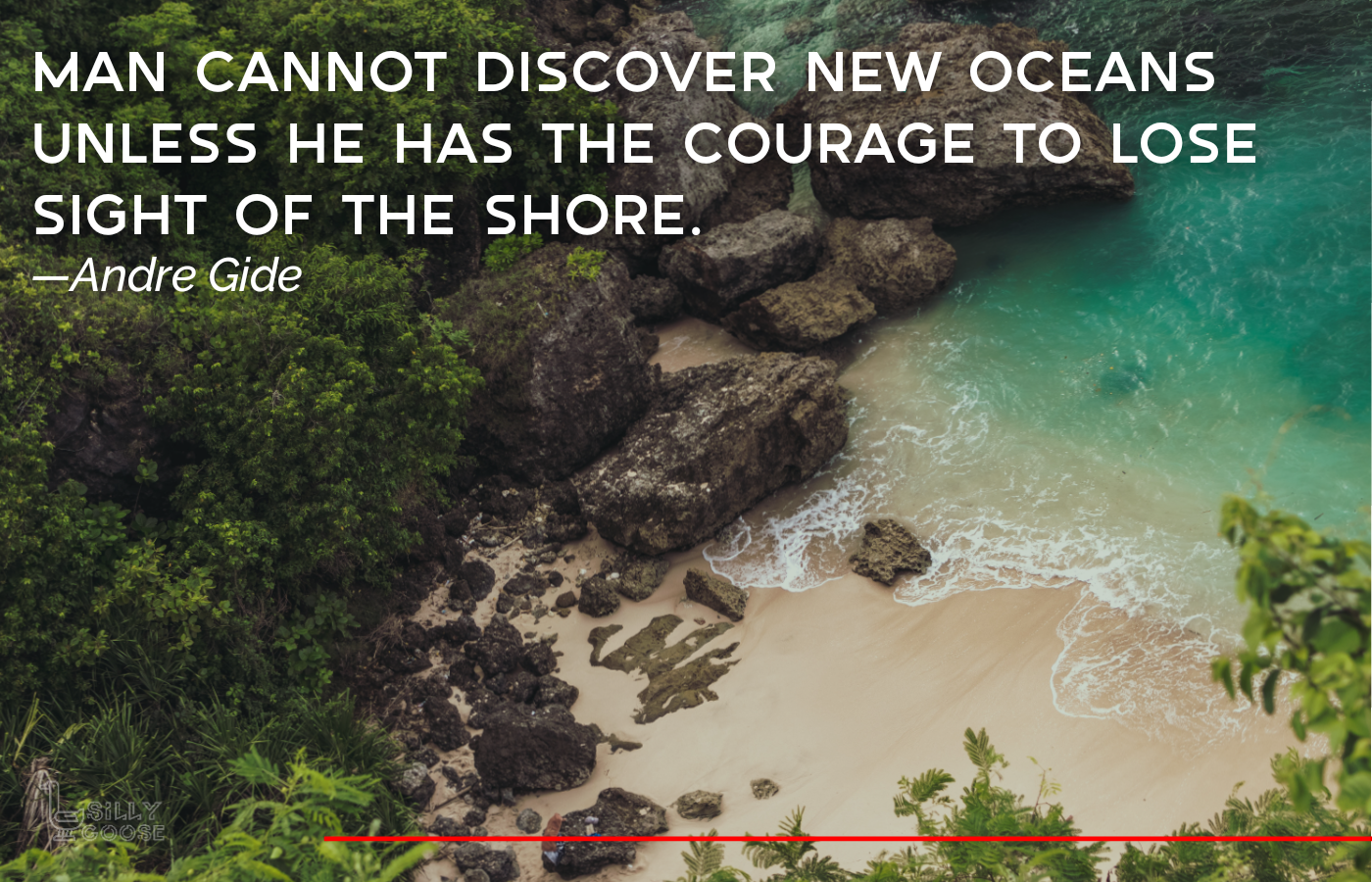 """Man cannot discover new oceans unless he has the courage to lose sight of the shore."" —Andre Gide [1400×900]"