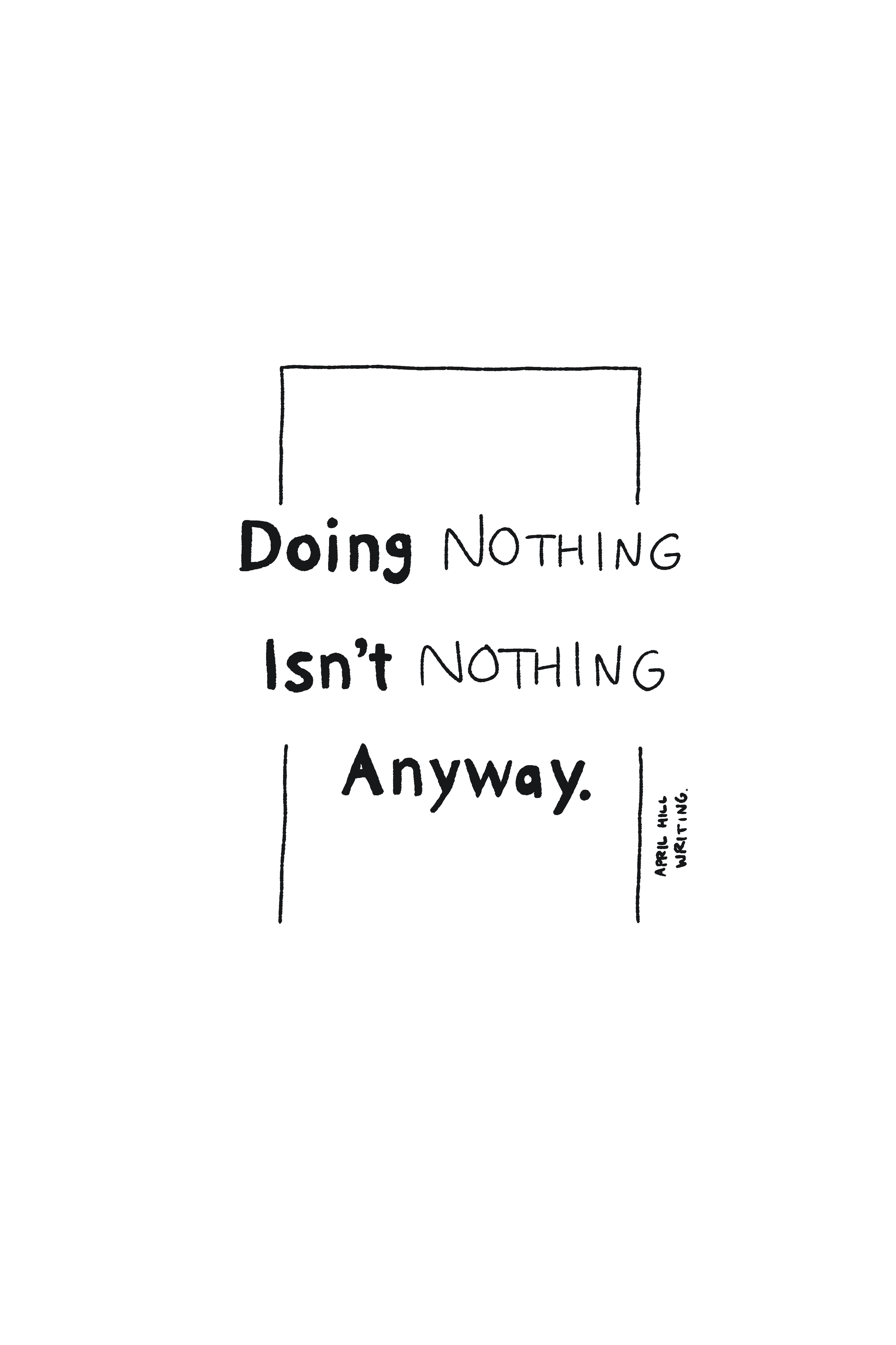 [Image] Doing Nothing.